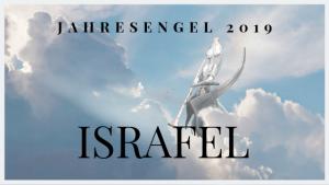 Jahresengel 2019: ISRAFEL