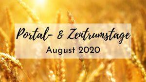 Portal- & Zentrumstage – August 2020